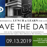 Save the Dates for the 8th Annual Environmental Lunch & Learn for Lenders & EBA Presentation